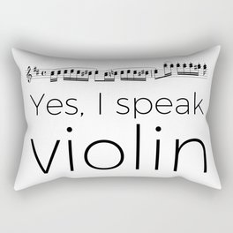 Do you speak violin? Rectangular Pillow