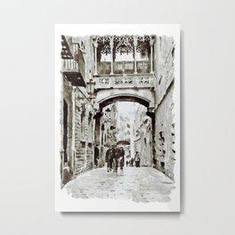 Carrer del Bisbe - Barcelona Black and White Metal Print