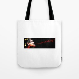 I don't have a problem with authority! Meanwhile crying in pain.  Black Background. Tote Bag
