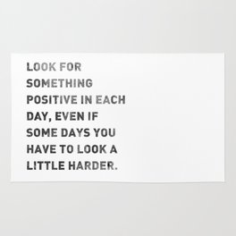 Look For Something Positive Rug