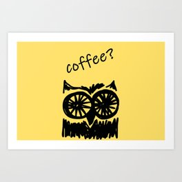 Coffee? Morning owl print Art Print