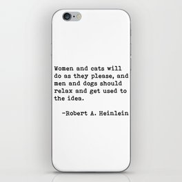 Women and Cats - quote iPhone Skin