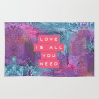 all you need is love Area & Throw Rugs featuring LOVE IS ALL YOU NEED by VIAINA