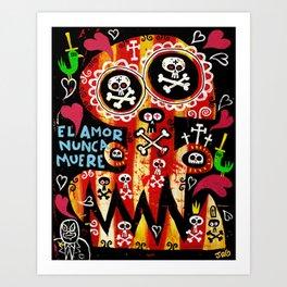 Amor Nunca Muere Art Print