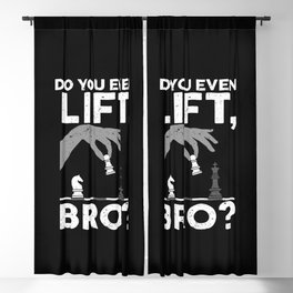Chess Lover - Do You Even Lift Bro? Blackout Curtain