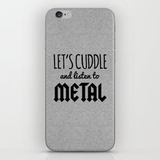 Cuddle Listen To Metal (Heather) Music Quote iPhone & iPod Skin
