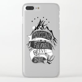Fortune Favors the Brave Ones Clear iPhone Case
