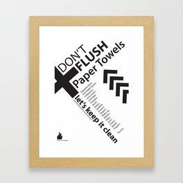 Don't Flush Framed Art Print