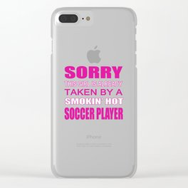 Taken by a Soccer Player Clear iPhone Case