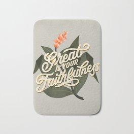 Great is Your Faithfulness Bath Mat