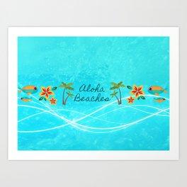 Aloha Beaches Art Print