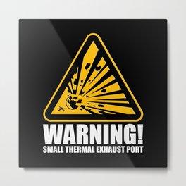 Obvious Explosion Hazard Metal Print