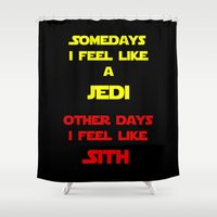 sith Shower Curtains featuring Feel Like Sith by Rachcox