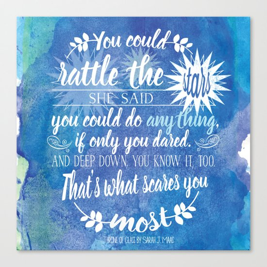 Throne of Glass by Sarah J. Maas Book Quote - Rattle The Stars Canvas Print