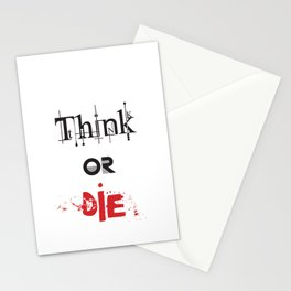 Think or Die Stationery Cards