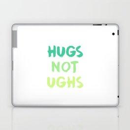 HUGS NOT UGHS Laptop & iPad Skin