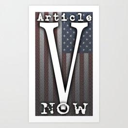 Article V Now Art Print