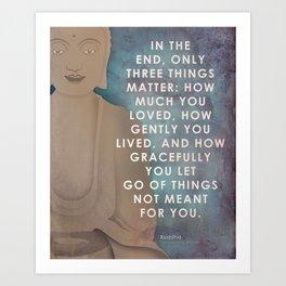 Zen quote art, spiritual Buddhist typography. Art Print