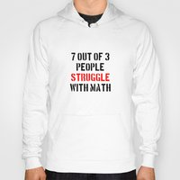 math Hoodies featuring Math Struggle by Spooky Dooky