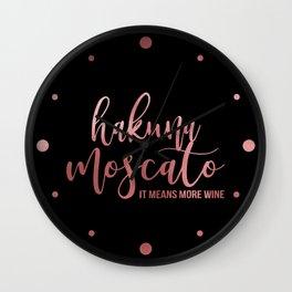 Hukuna Moscato Wall Clock