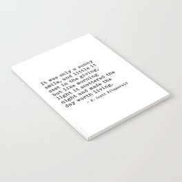 It was only a sunny smile - Fitzgerald quote Notebook
