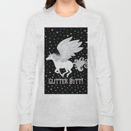 Glitter Butt! Long Sleeve T-shirt