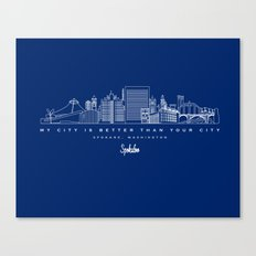 My City is Better Than Your City - Spokane, WA Canvas Print