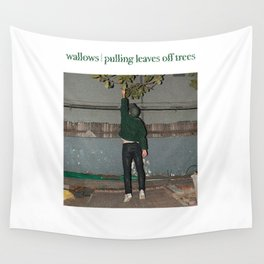 Wallows - Pulling Leaves Off Trees Wall Tapestry