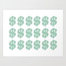 Mint Dollars Art Print