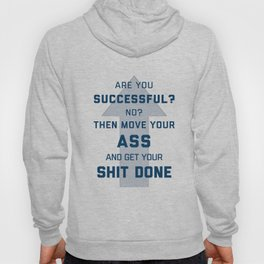 Are you Successful? Hoody