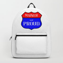 Mainer And Proud Backpack
