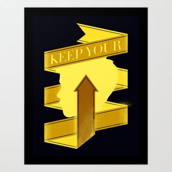 Keep Your Head Up. Art Print