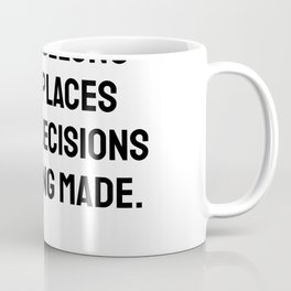 Women belong in all places where decisions are being made Ruth Bader Ginsburg quote Coffee Mug