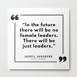 19  | Sheryl Sandberg Quotes | 190902 Metal Print
