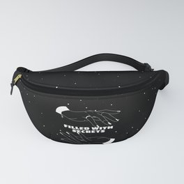 Filled with secrets Fanny Pack