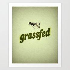 Grassfed Art Print