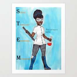 STEM Don't just dream it build it Art Print