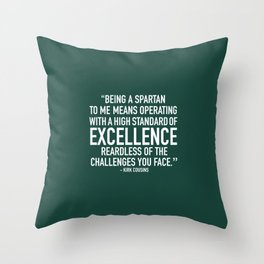 Being A Spartan To Me Throw Pillow