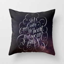 Only with the heart Throw Pillow