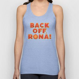 BACK OFF, RONA! Unisex Tank Top