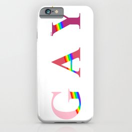 GAY (With Rainbow) iPhone Case