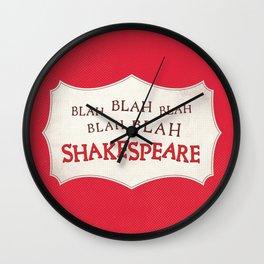 Blah Blah Blah Shakespeare Wall Clock