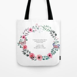 Not Another Flower Tote Bag