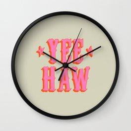 Yee Haw Wall Clock