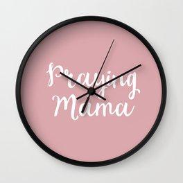 Praying Mama Wall Clock