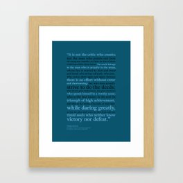 It's Not the Critic That Counts / Blue Framed Art Print