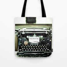 You don't write anymore... Tote Bag