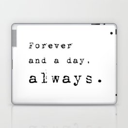 Forever and a day, always - Lyrics collection Laptop & iPad Skin