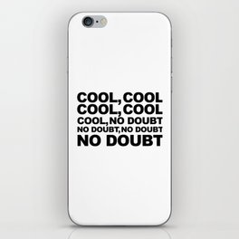 Cool no Doubt iPhone Skin