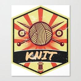 Knitting Propaganda | Knit Wool Hobby Canvas Print